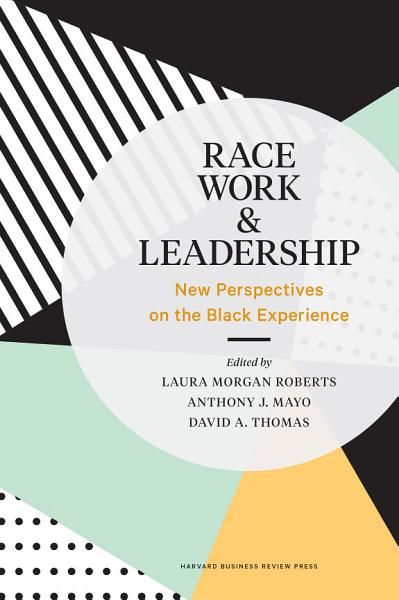 Download Race  Work  and Leadership Book