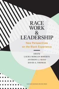 Race  Work  and Leadership Book
