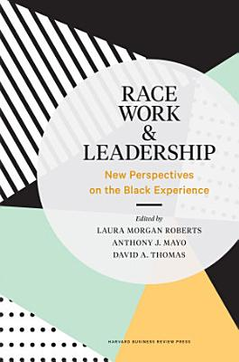 Race  Work  and Leadership