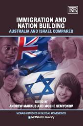 Immigration and Nation Building: Australia and Israel Compared