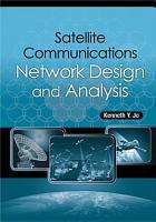Satellite Communications Network Design and Analysis PDF