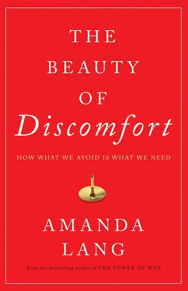 Download The Beauty of Discomfort Book
