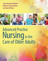 Advanced Practice Nursing in the Care of Older Adults PDF