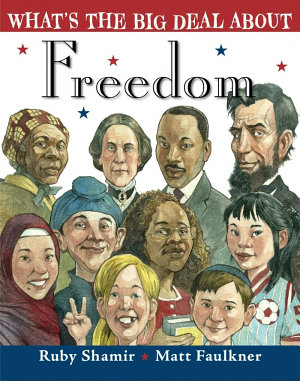 What s the Big Deal about Freedom