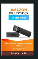 Amazon Fire TV Stick 4k User Guide PDF