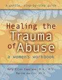 Healing the Trauma of Abuse