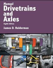 Manual Drivetrains and Axles: Edition 8