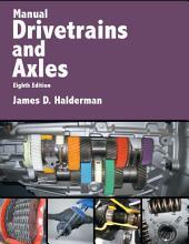 Manual Drivetrains and Axles: Edition 8