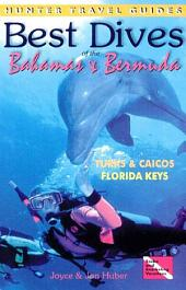 Best Dives of the Bahamas, Florida and Bermuda