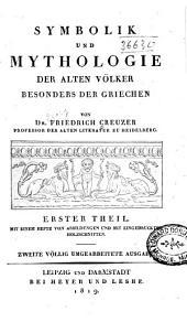 Symbolik und Mythologie der alten Völker, besonders der Griechen: Band 1