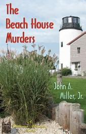 The Beach House Murders: Victorian Mansion