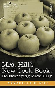 Mrs  Hill s New Cook Book PDF