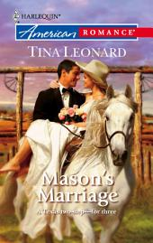 Mason's Marriage