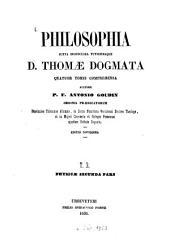 Philosophia juxta inconcussa tutissimaque D. Thomae Dogmata quatuor tomis comprehensa auctore P. F. Antonio Goudin: Volume 3