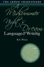A Midsummer Night's Dream: Language and Writing