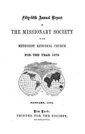 Annual Report of the Missionary Society, Sunday-School Union and Tract Society of the Methodist Episcopal Church: Volume 55