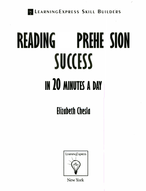 Reading Comprehension Success in 20 Minutes a Day