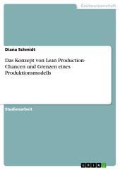 Das Konzept von Lean Production- Chancen und Grenzen eines Produktionsmodells