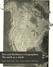 Tarr and McMurry's Geographies: The earth as a whole