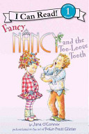 Fancy Nancy and the Too Loose Tooth