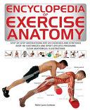 Encyclopedia of Exercise Anatomy