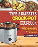 Type 2 Diabetes Crock Pot Cookbook Book PDF