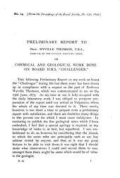 Preliminary Report to Prof. Wyville Thomson, F.R.S., Director of the Civilian Scientific Staff, on Chemical and Geological Work Done on Board H.M.s. 'Challenger': Volume 5