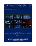 The Realities of Reality - Part II: Making Sense of Why Modern Science Advances (Volume 1)