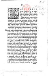Don Phelipe por la gracia de Dios, etc. [Decree prohibiting the debasement of the currency. 10 March, 1730.]