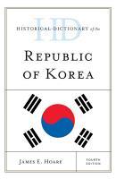 Historical Dictionary of the Republic of Korea PDF