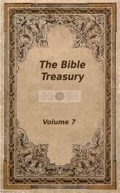 The Bible Treasury: Christian Magazine Volume 7, 1868-9 Edition