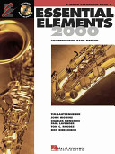 Essential elements 2000: B♭ tenor saxophone