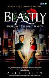 Beastly: Beauty and the Beast Abad 21