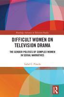 Difficult Women on Television Drama PDF