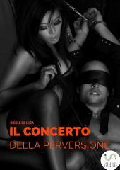 Il concerto della perversione