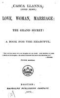 Casca Llanna  good News  Love  Woman  Marriage  the Grand Secret  PDF