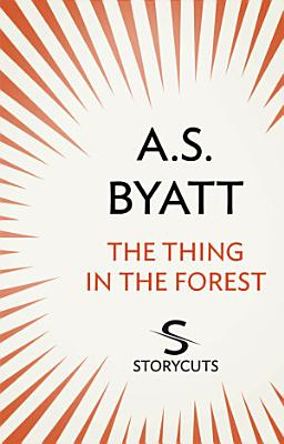 The Thing in the Forest  Storycuts