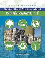 Making Good Choices About Biodegradability PDF