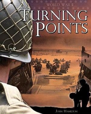 World War II  Turning Points