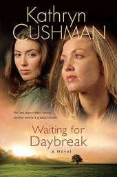 Waiting for Daybreak (Tomorrow's Promise Collection Book #2)