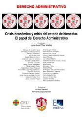 Crisis económica y crisis del Estado de Bienestar: El papel del derecho administrativo