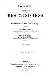 Biographie universelle des musiciens et bibliographie générale de la musique: Volume3