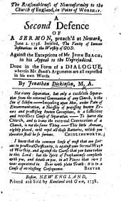 The Reasonableness of Nonconformity to the Church of England, in Point of Worship: A Second Defence of a Sermon Preach'd at Newark, June 2, 1736, Intitled The Vanity of Human Institutions in the Worship of God : Against the Exceptions of Mr. John Beach in His Appeal to the Unprejudiced : Done in the Form of a Dialogue, Wherein Mr. Beach's Arguments are All Expressed in His Own Words