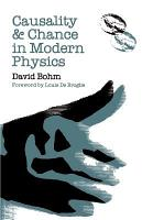 Causality and Chance in Modern Physics PDF