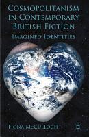 Cosmopolitanism in Contemporary British Fiction PDF