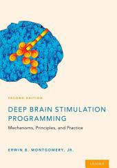 Deep Brain Stimulation Programming: Mechanisms, Principles and Practice, Edition 2