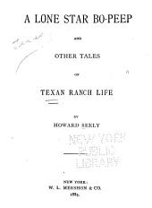 A Lone Star Bo-peep: And Other Tales of Texan Ranch Life