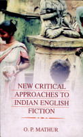New Critical Approaches to Indian English Fiction PDF