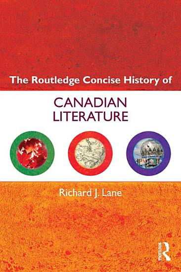 The Routledge Concise History of Canadian Literature PDF
