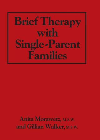 Brief Therapy With Single Parent Families PDF